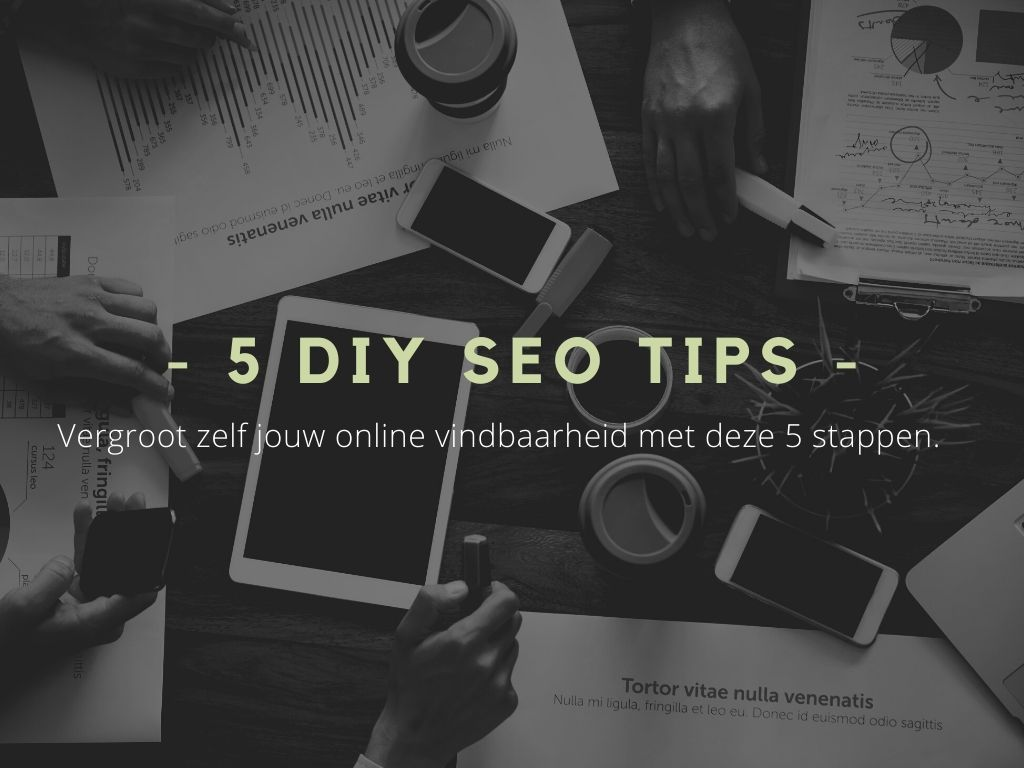 5 DIY SEO TIPS voor jouw website